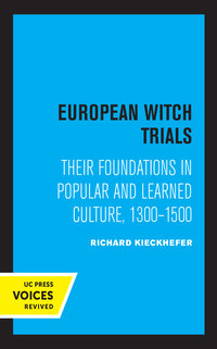 European Witch Trials by Richard Kieckhefer