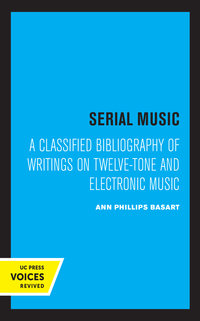 Serial Music by Ann Phillips Basart