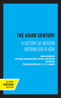 The Asian Century by Jan Romein