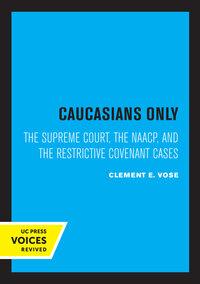 Caucasians Only by Clement E. Vose