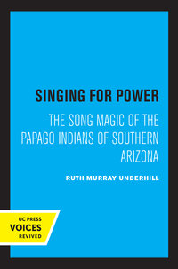 Singing for Power by Ruth Murray Underhill