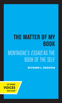 The Matter of My Book by Richard L. Regosin