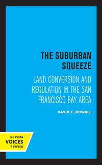 The Suburban Squeeze by David E. Dowall