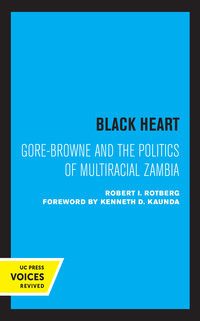 Black Heart by Robert I. Rotberg