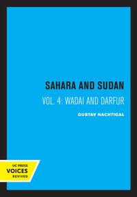 Sahara and Sudan IV by Gustav Nachtigal