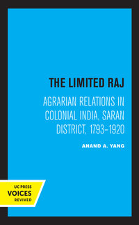 The Limited Raj by Anand A. Yang