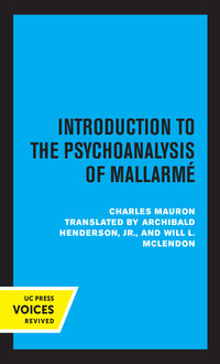 Introduction to the Psychoanalysis of Mallarme by Charles Mauron