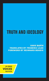 Truth and Ideology by Hans Barth