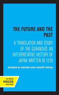 The Future and the Past by Delmer Brown, Ichiro Ishida