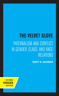 The Velvet Glove by Mary R. Jackman
