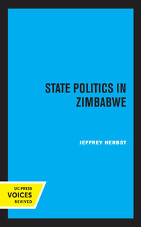 State Politics in Zimbabwe by Jeffrey Herbst