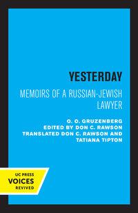 Yesterday by O.O. Gruzenberg, Don C. Rawson