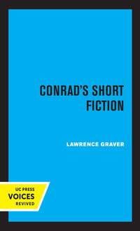 Conrad's Short Fiction by Lawrence Graver