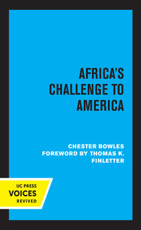Africa's Challenge to America by Chester Bowles