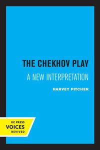 The Chekhov Play by Harvey Pitcher