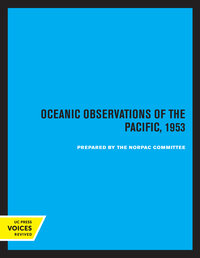 Oceanic Observations of the Pacific, 1953 by Scripps Institution of Oceanography