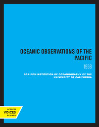 Oceanic Observations of the Pacific, 1958 by Scripps Institution of Oceanography