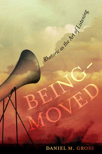 Being-Moved by Daniel M. Gross