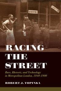 Racing the Street by Robert J. Topinka