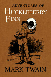 Adventures of Huckleberry Finn by Mark Twain, Victor Fischer, Lin Salamo, Harriet E. Smith
