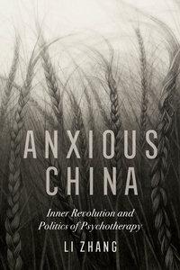 Anxious China by Li Zhang