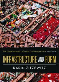 Infrastructure and Form by Karin Zitzewitz