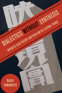Dialectics without Synthesis by Naoki Yamamoto