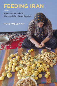 Feeding Iran by Rose Wellman