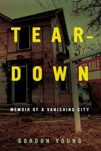 Teardown by Gordon Young