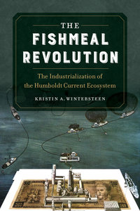 The Fishmeal Revolution by Kristin A. Wintersteen