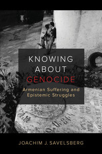 Knowing about Genocide by Joachim J. Savelsberg