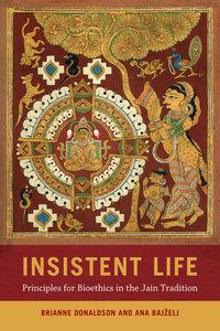 Insistent Life by Brianne Donaldson, Ana Bajželj