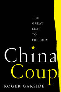 China Coup by Roger Garside
