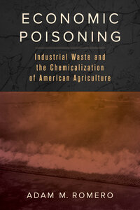 Economic Poisoning by Adam M. Romero