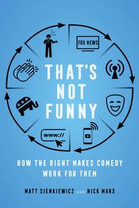 That's Not Funny by Nick Marx, Matt Sienkiewicz