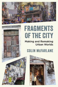 Fragments of the City by Colin McFarlane