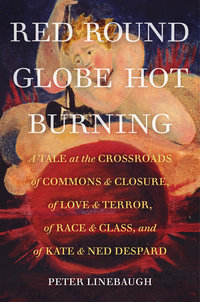 Red Round Globe Hot Burning by Peter Linebaugh