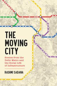 The Moving City by Rashmi Sadana