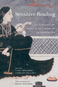 Sensitive Reading by Yigal Bronner, Charles Hallisey