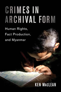 Crimes in Archival Form by Ken MacLean