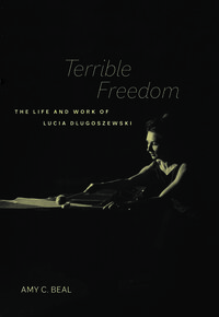 Terrible Freedom by Amy C. Beal
