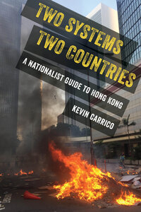 Two Systems, Two Countries by Kevin Carrico