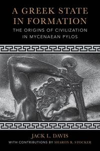 A Greek State in Formation by Jack L. Davis