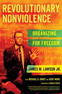 Revolutionary Nonviolence by James M Lawson Jr