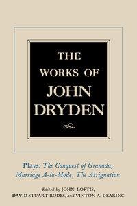The Works of John Dryden, Volume XI by John Dryden, John Loftis, David Stuart Rodes