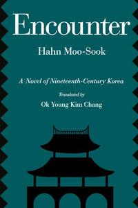 Encounter by Moo-sook Hahn