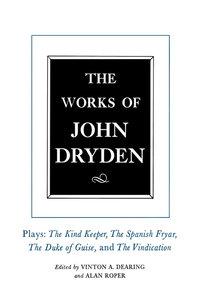 The Works of John Dryden, Volume XIV by John Dryden