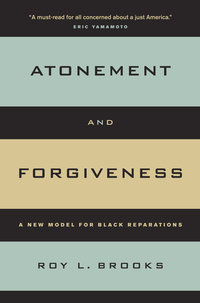 Atonement and Forgiveness by Roy L. Brooks