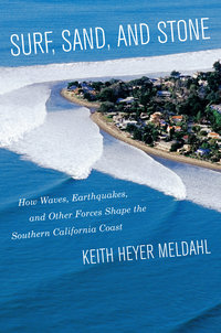 Surf, Sand, and Stone by Keith Heyer Meldahl