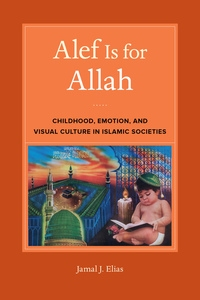 Alef Is for Allah by Jamal J. Elias